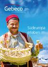 2019 Gebeco Südeuropa erleben